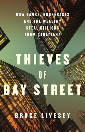 Thieves of Bay Street by Bruce Livesey