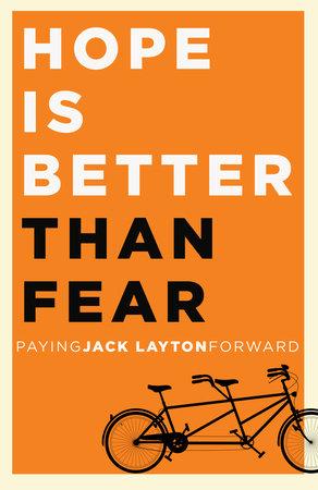 Hope Is Better Than Fear (e-book original) by Random House