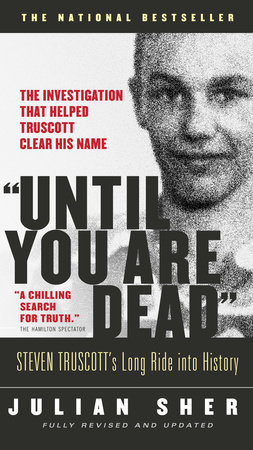 """Until You Are Dead"" by Julian Sher"