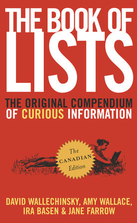 The Book of Lists by David Wallechinsky, Amy D. Wallace, Ira Basen and Jane Farrow