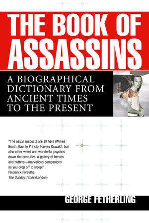 The Book of Assassins by George Fetherling