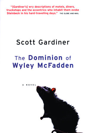 The Dominion of Wyley McFadden by Scott Gardiner
