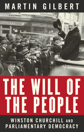 The Will of the People by Martin Gilbert