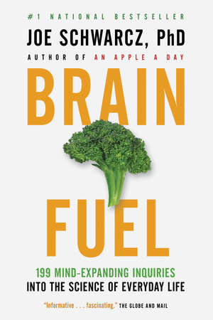 Brain Fuel by Dr. Joe Schwarcz