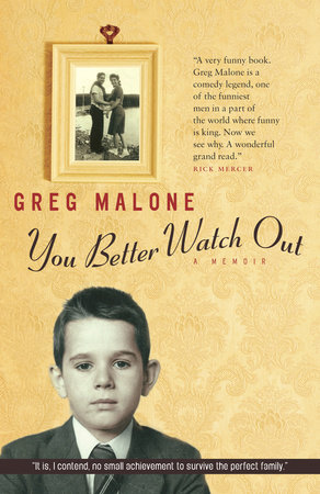 You Better Watch Out by Greg Malone