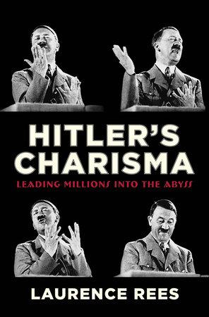 Hitler's Charisma