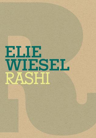 Rashi by Elie Wiesel