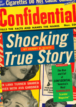 Shocking True Story by Henry E. Scott