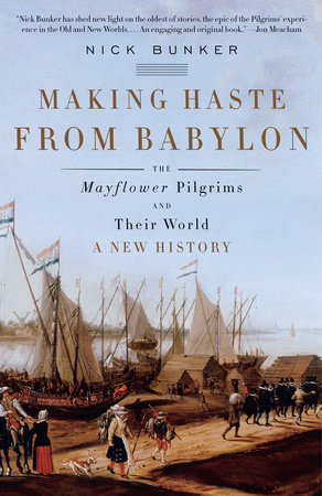 Making Haste from Babylon by Nick Bunker