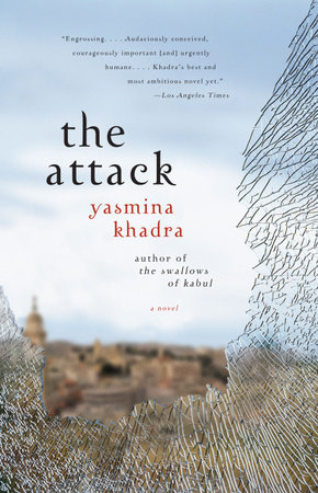 The Attack by Yasmina Khadra