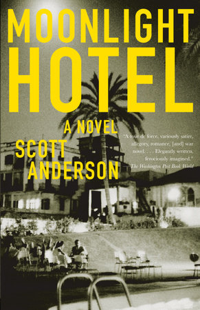 Moonlight Hotel by Scott Anderson