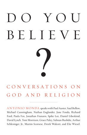 Do You Believe? by Antonio Monda
