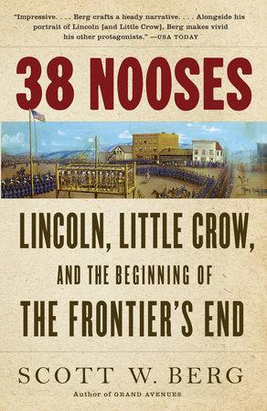 38 Nooses by Scott W. Berg