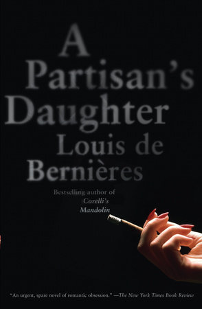 A Partisan's Daughter by Louis de Bernieres