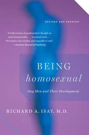 Being Homosexual by Richard Isay