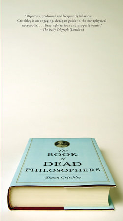 The Book of Dead Philosophers by Simon Critchley