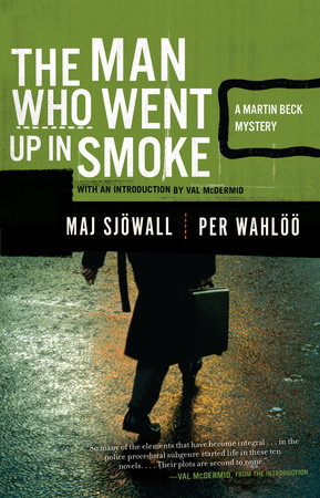 MAN WENT UP IN SMOKE by Maj Sjowall and Per Wahloo