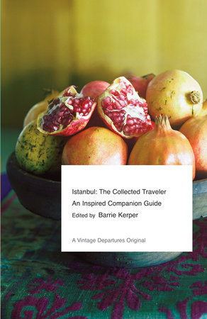 Istanbul: The Collected Traveler (E-book)