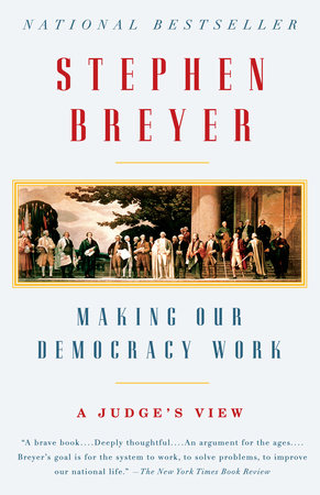 Making Our Democracy Work Book Cover Picture