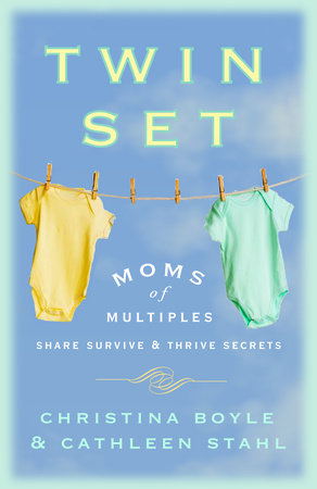 Twin Set by Christina Boyle and Cathleen Stahl