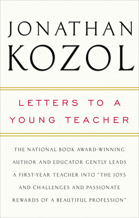 Letters to a Young Teacher by Jonathan Kozol