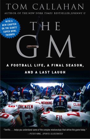 The GM by Tom Callahan