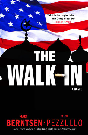 The Walk-In by Gary Berntsen and Ralph Pezzullo