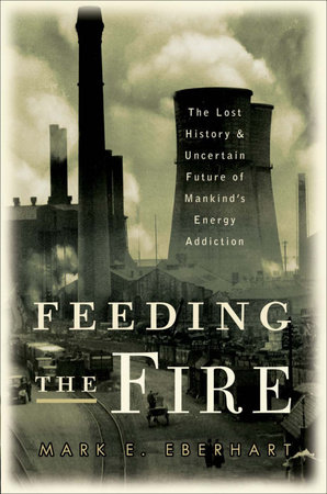 Feeding the Fire by Mark Eberhart
