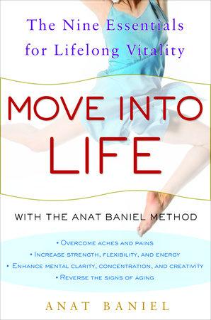 Move into Life by Anat Baniel
