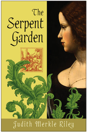 The Serpent Garden by Judith Merkle Riley