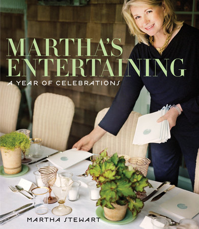 Martha's Entertaining by Martha Stewart