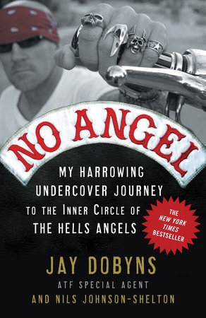 No Angel by Jay Dobyns and Nils Johnson-Shelton