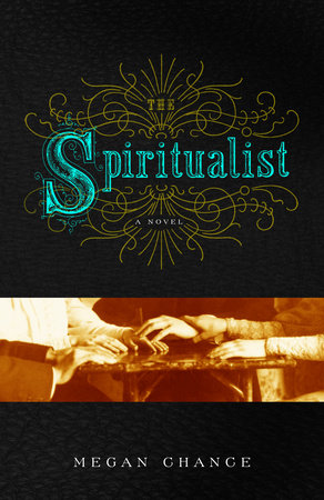 The Spiritualist by Megan Chance