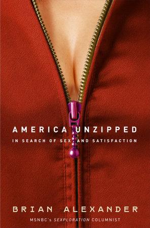 America Unzipped by Brian Alexander
