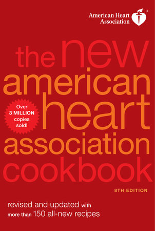 The New American Heart Association Cookbook, 8th Edition by American Heart Association
