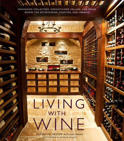 Living with Wine by Samantha Nestor and Alice Feiring