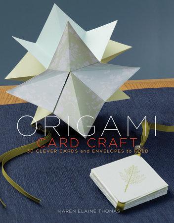 Origami Card Craft by Karen Elaine Thomas