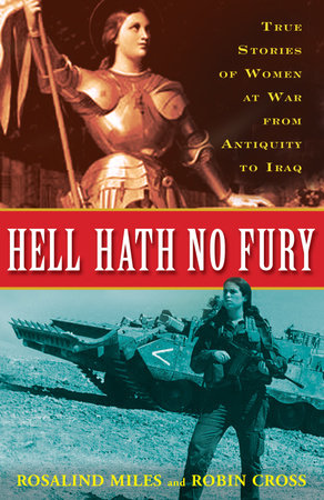 Hell Hath No Fury by Rosalind Miles and Robin Cross