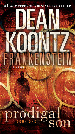 Frankenstein: Prodigal Son by Dean Koontz and Kevin J. Anderson