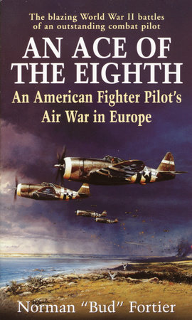 An Ace of the Eighth by Norman J. Fortier