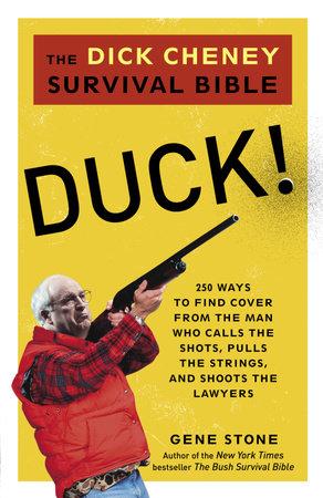 Duck! by Gene Stone
