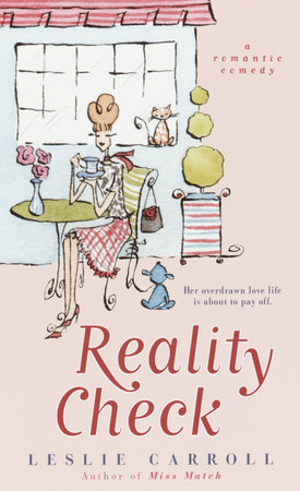 Reality Check by Leslie Carroll