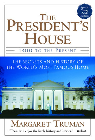 The President's House by Margaret Truman