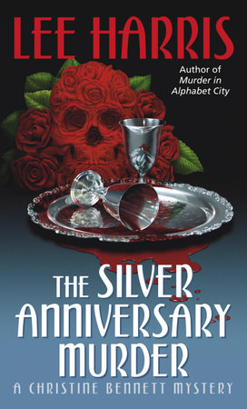 The Silver Anniversary Murder by Lee Harris