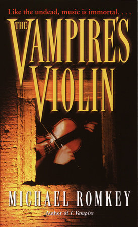 The Vampire's  Violin by Michael Romkey