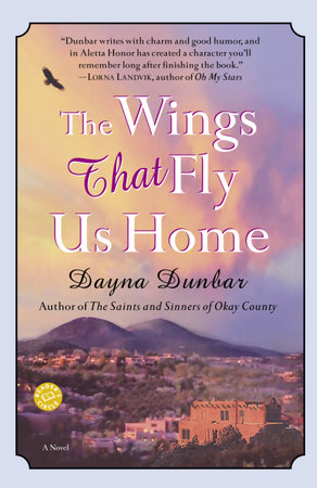 The Wings That Fly Us Home by Dayna Dunbar