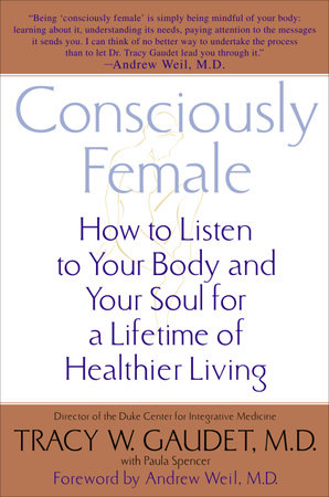 Consciously Female by Tracy Gaudet and Paula Spencer