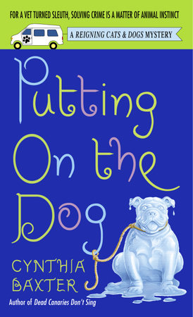 Putting on the Dog by Cynthia Baxter