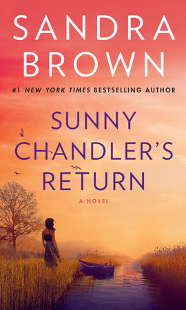 Sunny Chandler's Return by Sandra Brown