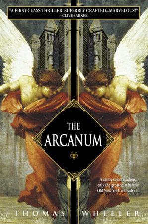 The Arcanum by Thomas Wheeler